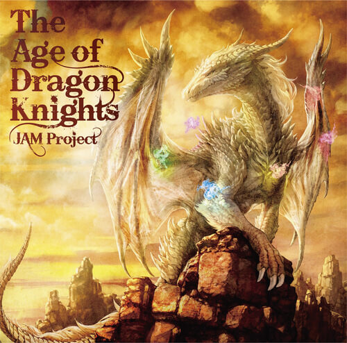 Album JAM Project The Age of Dragon Knights