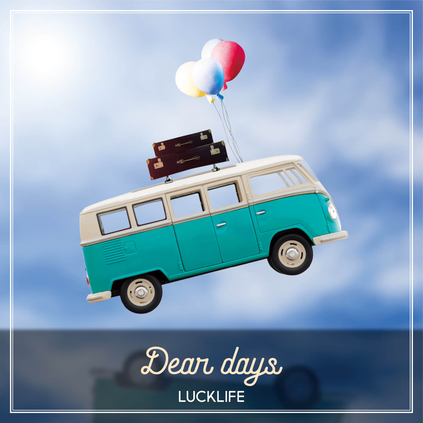 Album Luck Life Dear days